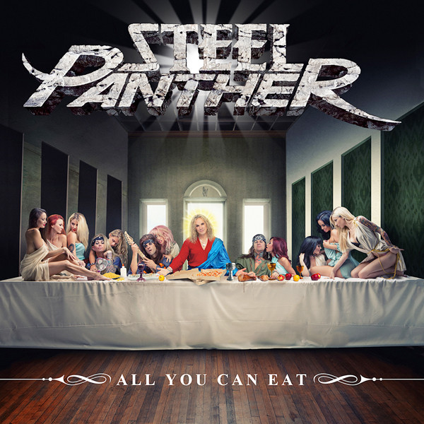 Steel Panther-All You Can Eat