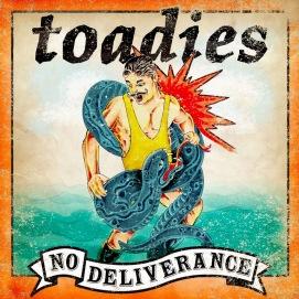 toadies no deliverance